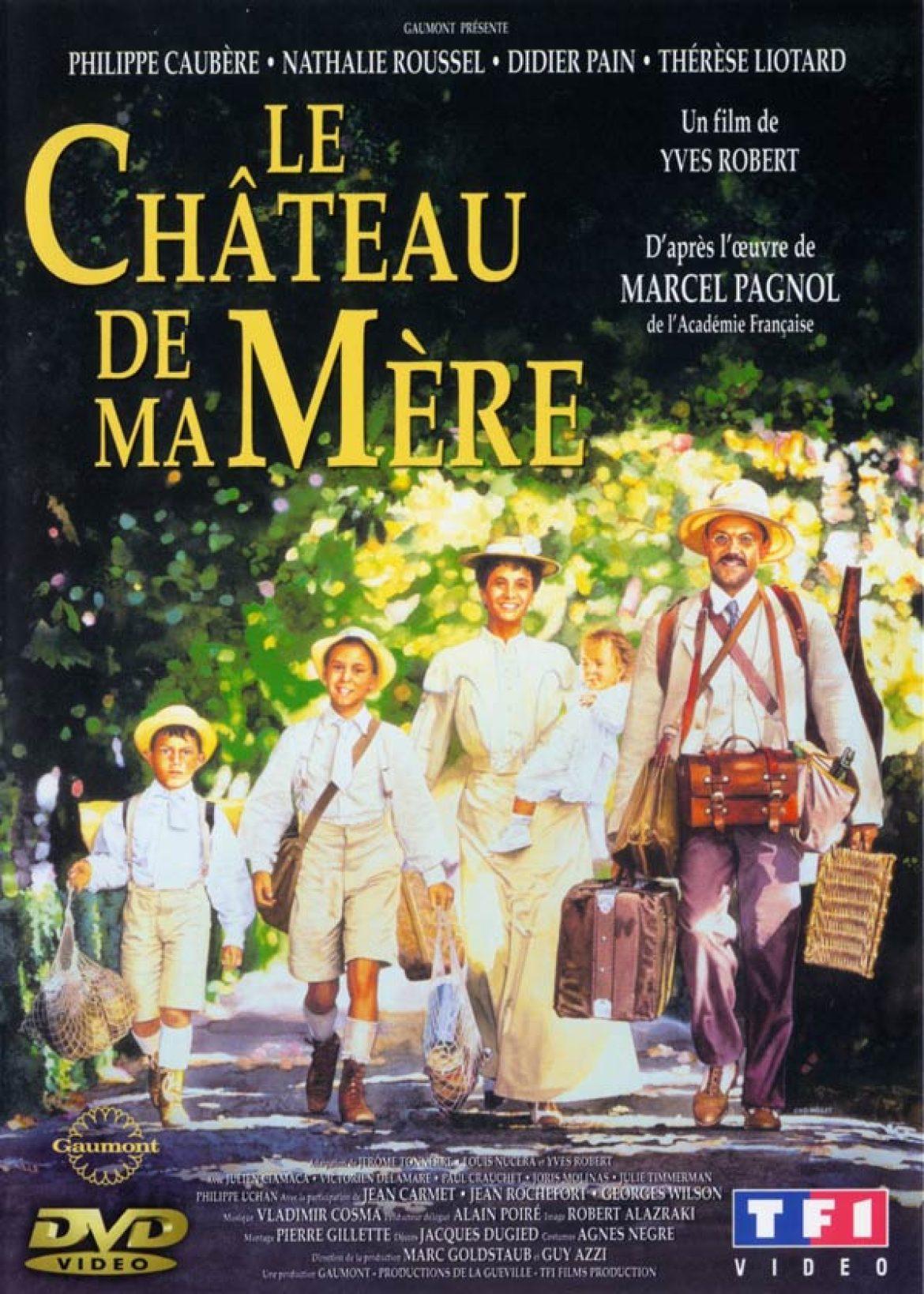 Ciné pour Tous: Le Château de ma Mère